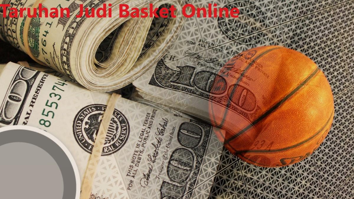 Taruhan Judi Basket Online