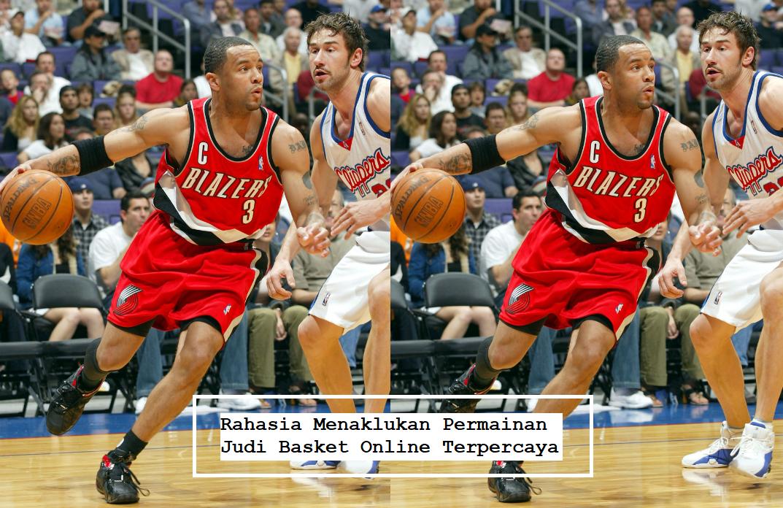 Rahasia Menaklukan Permainan Judi Basket Online Terpercaya